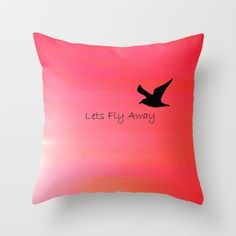 Lets Fly Away Throw Pillow by Veronica Ventress - $20.00