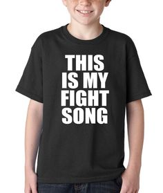 """Kid's """"This is my Fight Song"""" Shirt Handmade Printed Youth T-Shirt #1109 from $10.99 at xpressiontees.etsy.com 
