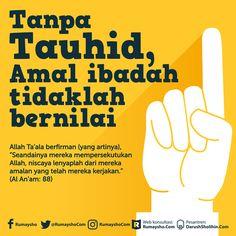 Tanpa tauhid Islamic Images, Islamic Pictures, Islamic Quotes, Reminder Quotes, Self Reminder, Allah Islam, Islam Muslim, All About Islam, Quran Quotes