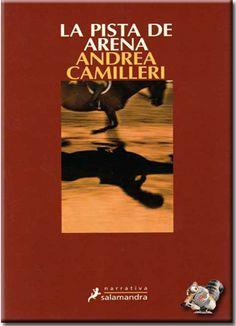 La pista de arena / Andrea Camilleri