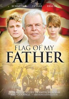 Flag of My Father - Christian Movie, Christian Film DVD Good Christian Movies, Christian Films, John Schneider, Faith Based Movies, Christian Families, Hallmark Movies, Family Movies, About Time Movie, Movie List