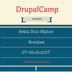 #drupal #drupalcamp #hotel #may #php #cms #camp #conference #coding #code #drupal8 #wroclaw #wroclove #krakow #gdansk #droptica #ibis #invite #konferencja #office #programmer #infographic #poland #breslau #geek