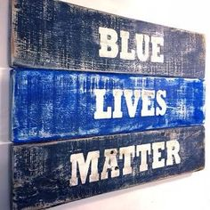 Blue Lives Matter Support Police Officers Vintage-looking Pallet wood hand made hand painted sign Police Sign, Police Quotes, Police Officer Gifts, Pallet Signs, Wood Signs, Police Crafts, Police Wife Life, Police Lives Matter, Wood Pallets