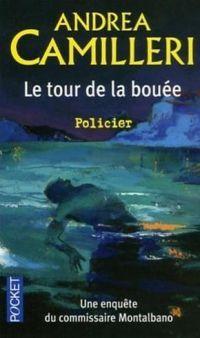 Le tour de la bouée (Il giro di boa) - Andrea Camilleri - 2003