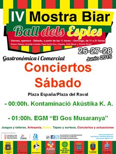 """Actuaciones el sábado en la #MostraBiar15 los grupos de música de Biar: - 00:00h. Concierto, Kontaminació Akústika K. A. - 01:00h. Concierto, EGM """"El Gos Musaranya"""".  Y todo en la plaza del Raval."""