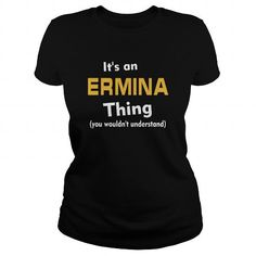 Its an Ermina thing you wouldnt understand