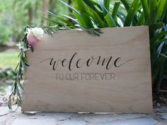 Welcome To Our Forever. Welcome wedding sign. Wedding ideas. Garden wedding. Whimsical wedding. Wedding decoration. Woodland wedding ideas.