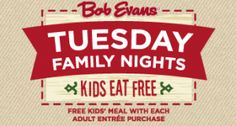 Kids Eat Free at Bob Evans now through Dec.26- Click here for the coupon