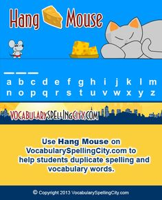 VocabularySpellingCity favorite HangMouse is a free, fun online hangman game in which kids guess letters to complete each spelling word before the mouse wakes the cat! Spelling City, Spelling Games, Spelling Words, Hangman Game, Kids Learning Activities, Home Schooling, Vocabulary Words, Homeschool, Inspirational Quotes