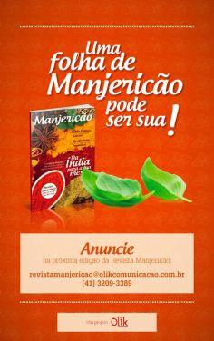 Designed by Lais Pancote :: AD - MANJERICÃO :: OLIK COMUNICAÇÃO :: july/2013