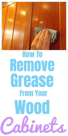 Cleaning Recipes, House Cleaning Tips, Diy Cleaning Products, Cleaning Hacks, Clean Freak, Neat And Tidy, Cleaners Homemade, Wood Cabinets, Grease