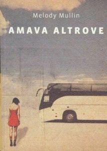 Amava Altrove