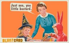 Must remember to make a little card for my Halloween basket with this on it.... lol