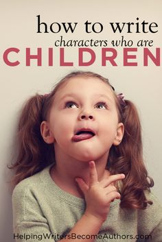 How To Write Characters Who Are Children