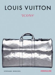 Louis Vuitton: Icons  Click to Buy