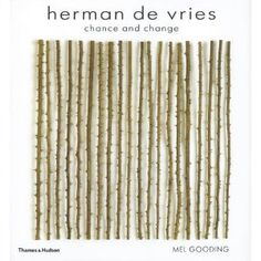 "herman de vries ""chance and change"""