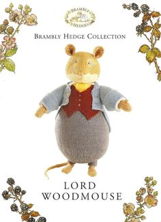 Knitting Pattern ALAN DART BRAMBLY HEDGE Lord Woodmouse Toy to Knit DK