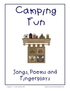 Camping Fun - Songs, Poems and Fingerplays. Camping themed related songs to add to your camping unit.Thank you for - 2 - . Fun - Songs, Poems and Fingerplays. Camping themed related songs to add to your camping unit.Thank you for - 2 - . Camping Games, Camping Theme, Camping Activities, Camping Crafts, Camping Tips, Camping Checklist, Camping Snacks, Camping Equipment, Camping Packing