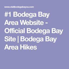 #1 Bodega Bay Area Website - Official Bodega Bay Site | Bodega Bay Area Hikes