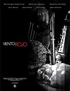 VIENTO ROJO.  Director: Daniel Armenta. País: México