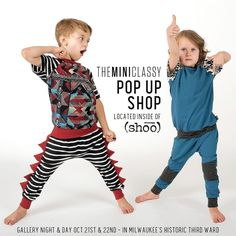 Happening NOW! theMINIclassy POP UP SHOP located inside of (shōō)  241 N. Broadway Milwaukee Gallery Night & Day Friday 5pm-9pm & Saturday 10am-6pm #theMINIclassy #popupshop #popup #gallerynight #gallerynightandday #milwaukee #kidsfashion #kidapproved