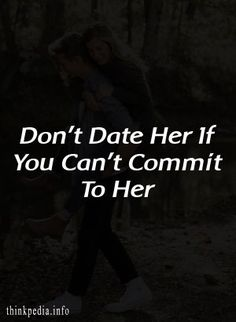 Don't date her if you can't stay loyal. I am telling you not to be with her if you plan on living the life of a bachelor, if you plan… Broken Relationships, Healthy Relationships, Playing Mind Games, Two Way Street, Priorities List, Play Hard To Get, Soft Heart, Never Look Back, Tough Guy