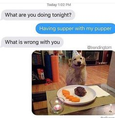 For Meagan Round 2 Supper with my pupper