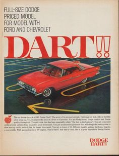"""Description: 1961 DODGE vintage print advertisement """"Dart!!""""-- Full-size Dodge priced model for model with Ford and Chevrolet ... The car shown above is a 1961 Dodge Dart!! The secret of its success is simple. See it at your dependable Dodge Dealer. -- Size: The dimensions of the full-page advertisement are approximately 11 inches x 14 inches (28cm x 36cm). Condition: This original vintage advertisement is in Very Good Condition unless otherwise noted (tiny tear on left edge)."""