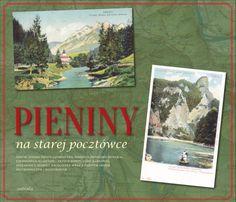 Pieniny na starej pocztówce :: Oficyna Artystyczna Astraia