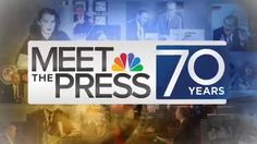 Meet the Press 70 Years Nbc News, New Image, Meet