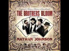 Nathan Johnson - The Fabulist | The Brothers Bloom Soundtrack
