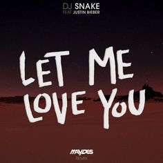 DJ Snake feat. Justin Bieber – Let Me Love You (Maydes Remix)  Style: #FutureHouse Release Date: 2017-03-28 Free Download   Download Here  https://edmdl.com/dj-snake-feat-justin-bieber-let-me-love-you-maydes-remix/