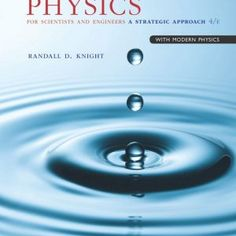Test Bank for Physics for Scientists and Engineers A Strategic Approach with Modern Physics Edition by Knight IBSN 9780133953145 - 2020 Test Bank and Solutions Manual Student Success, Student Learning, Problem Set, Modern Physics, Calculus, Ebook Pdf, Used Books, Paperback Books, Cards