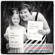"""Why are YOU improving birth? Join our photo project! http://rallytoimprovebirth.com/photo-project """"I'm improving birth for her."""" #imImprovingBirth"""