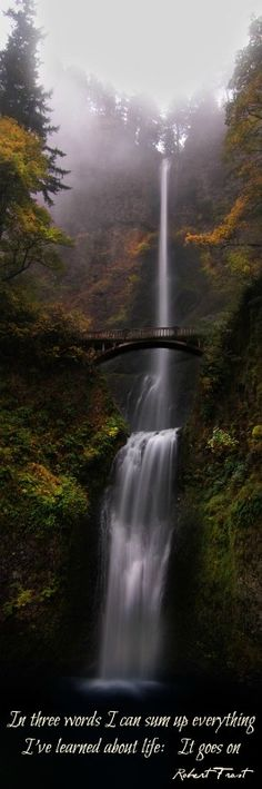"Robert Frost ""It goes on"" quote ~ Multnomah Falls - Portland, Oregon"