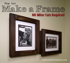 Follow Saws on Skates on Pinterest for more FREE DIY plans, DIY projects and DIY inspiration! How to: Make a No Miter Cut Picture Frame - FREE DIY Plans! Want to make your own picture frames? Intim...