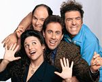 Seinfeld - Called the show about nothing, Jerry Seinfeld and his cast of zany friends continued to rule the sitcom universe throughout the 90's.