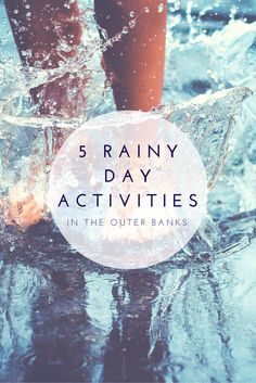 If you are planning a stay in an Outer Banks vacation rental, you should be prepared in case a rainy day sneaks up on you while you're here.
