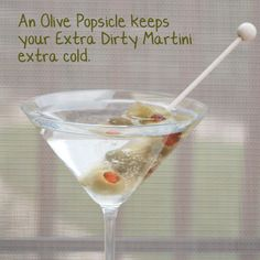 It's coming up, so I'm looking for some ideas for my 30th Birthday Party aka -The Dirty 30!  How about a themed cocktail such as a DIRTY martini, yes please!  Make some 'olive popsicles' to keep you martini nice and chilled!