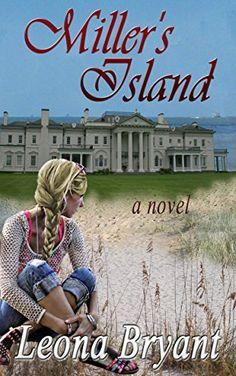 #jensbookclubpick Miller's Island by Leona Bryant, http://www.amazon.com/dp/B00Q2BEDQI/ref=cm_sw_r_pi_dp_.Q26ub0QRB2VS