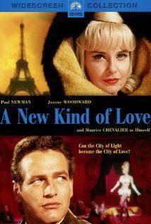 A New Kind of Love - Paul Newman, Joanne Woodward 1963