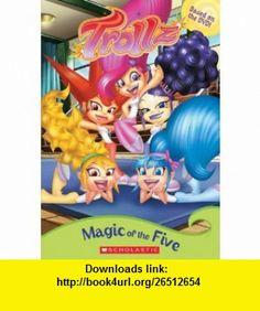 Trollz Magic Of The Five (9780439789325) Judy Katschke, Aragon Noel, Choi Sung Hwan , ISBN-10: 043978932X  , ISBN-13: 978-0439789325 ,  , tutorials , pdf , ebook , torrent , downloads , rapidshare , filesonic , hotfile , megaupload , fileserve