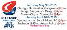 K League Classic 2015 Round 10 and K League Challenge Round 8 – Previews / Predictions (May 9th-10th) | Modern Seoul