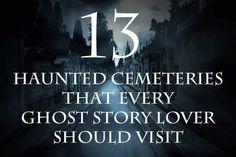 13 Haunted Cemeterie