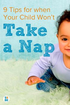 Can't get your child to take a nap? Getting kids to take a nap can be a struggle, especially when it feels like you've tried everything. Read these tips for when your baby or toddler doesn't want to nap.