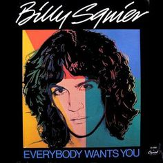"""The Stroke"" - Billy Squier; one of my Dad's favorites"
