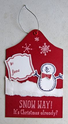 Fun Christmas Tag using Stampin' Up!'s Snow Place and Label Love sets.