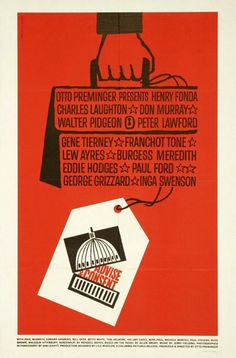 Cinema posters by Saul Bass - Advise & Consent, 1962 (XVI)