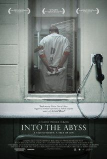 Into the Abyss - Werner Herzog explores capital punishment and America through one case in Texas.