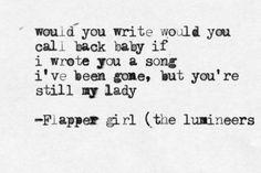 Flapper girl- The Lumineers